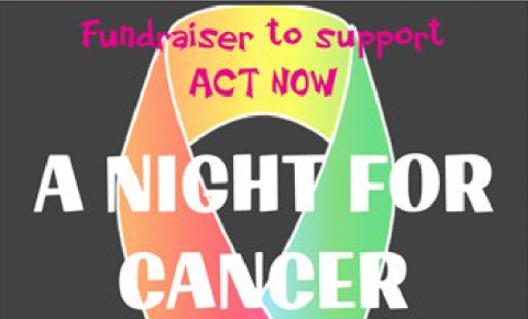A Night For Cancer supporting ACT Now